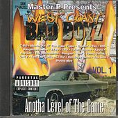 West Coast Bad Boys Vol. 1: Anotha Level of the Game by Various Artists