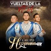 Vueltas de la Vida by Grupo Herencia