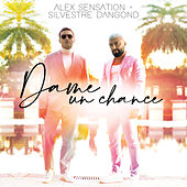 Dame Un Chance by Alex Sensation