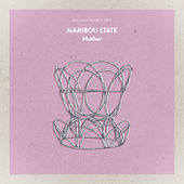 Mother by Maribou State
