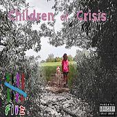 Children of Crisis de Five (5ive)