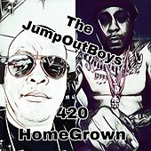 420 Homegrown by The  JumpOutBoys