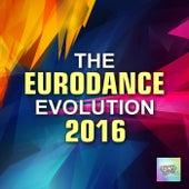 The Eurodance Evolution 2016 de Various Artists