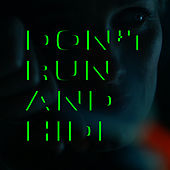 Don't Run And Hide by Ane Brun
