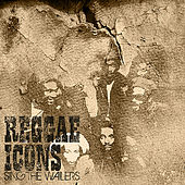 Reggae Icons Tribute to The Wailers & Dubs by Various Artists