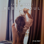 Rebel Soul de Xenia Ghali