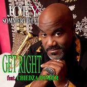 Get Right (feat. Chiedza Ponder) de Joey Sommerville
