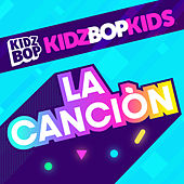 La Canciòn by KIDZ BOP Kids