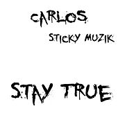 Stay true di Carlos