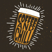 Coffee And Chill van Various Artists