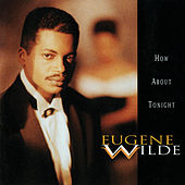 How About Tonight by Eugene Wilde