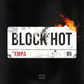 Block Hot by Tempa