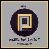 Dejumadeep de Miguel Rios