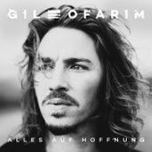 Alles auf Hoffnung von Gil Ofarim