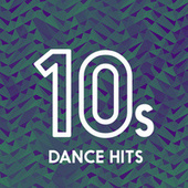 10s Dance Hits di Various Artists