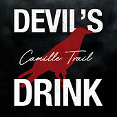 Devil's Drink by Camille Trail
