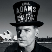 Live At The Sydney Opera House by Bryan Adams