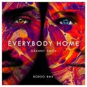 Everybody Home (Bordo Remix) von Grannysmith