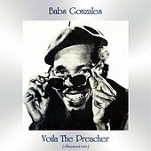 Voila The Preacher (Remastered 2020) by Babs Gonzales