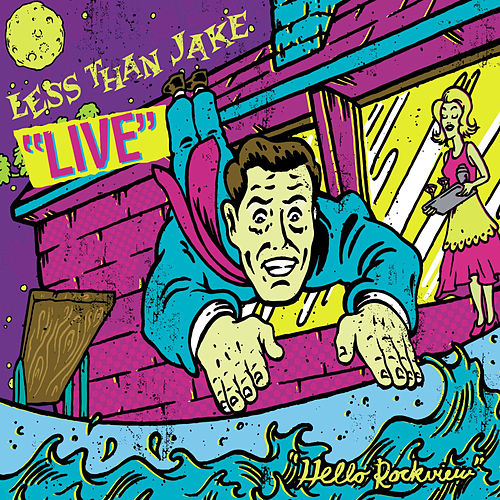 Hello Rockview: Live von Less Than Jake