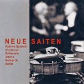 Neue Saiten von Koehne Quartett