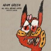 All Hell Breaks Loose de Adam Green