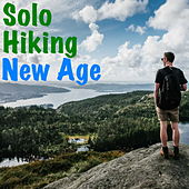 Solo Hiking New Age by Various Artists