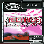 In the Mix - Techno, Vol. 3 by Various Artists