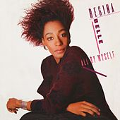 All by Myself von Regina Belle