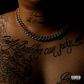 Only Buddha Can Judge Me von Dub P