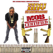 Mob Certified 2 von Sav Da Money Maker