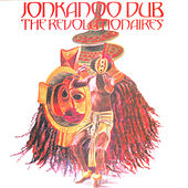 Jonkanoo Dub de The Revolutionaries
