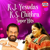 K. J. Yesudas And K. S. Chithra Super Hits by K.J.Yesudas
