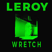 Wretch by Leroy