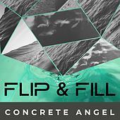 Concrete Angel by Flip And Fill
