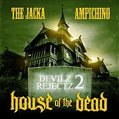 House Of The Dead by Devilz Rejectz