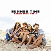 Summer Time: Beach Rock Music by Various Artists