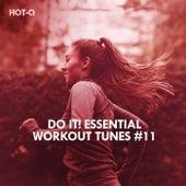 Do It! Essential Workout Tunes, Vol. 11 di Hot Q