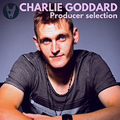 Charlie Goddard: Producer Selection by Charlie Goddard