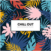 Chill Out Background Music von Chill Out