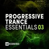 Progressive Trance Essentials, Vol. 03 by Various Artists