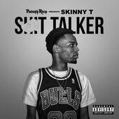 Shit Talker von SkinnyT
