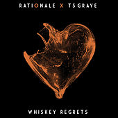 Whiskey Regrets di Rationale