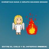 Entre El Cielo y El Infierno (Remix) by Christian Nava
