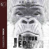 Arthur Jermyn - Dramatizado von H.P. Lovecraft