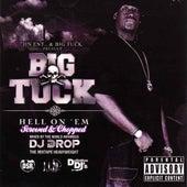 Hell On 'Em [Screwed] by Big Tuck