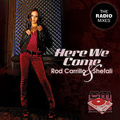 Here We Come (Ready or Not) - The Radio Mixes von Rod Carrillo