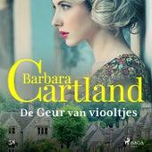 De Geur van viooltjes von Barbara Cartland