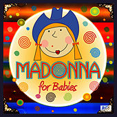 Madonna For Babies by Sweet Little Band