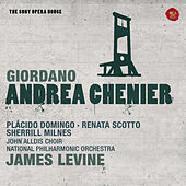 Giordano: Andrea Chénier - The Sony Opera House de James Levine